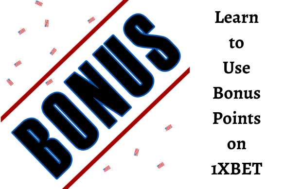 1xBet bonus points